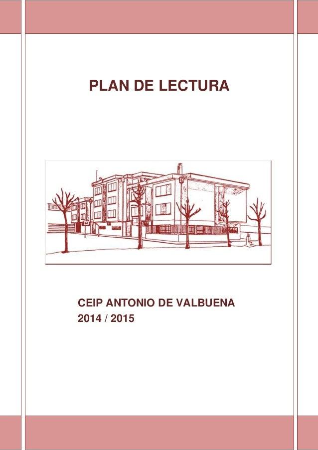 PLAN DE LECTURA CEIP ANTONIO DE VALBUENA 2014 / 2015