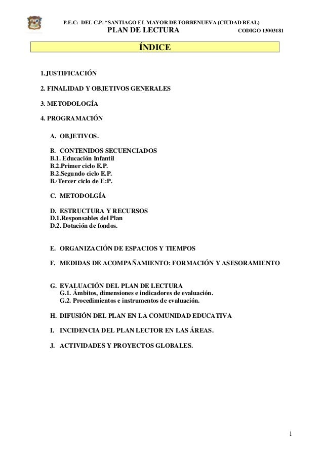 """P.E.C: DEL C.P. """"SANTIAGO EL MAYOR DE TORRENUEVA (CIUDAD REAL) PLAN DE LECTURA CODIGO 13003181 1 ÍNDICE 1.JUSTIFICACIÓN 2...."""