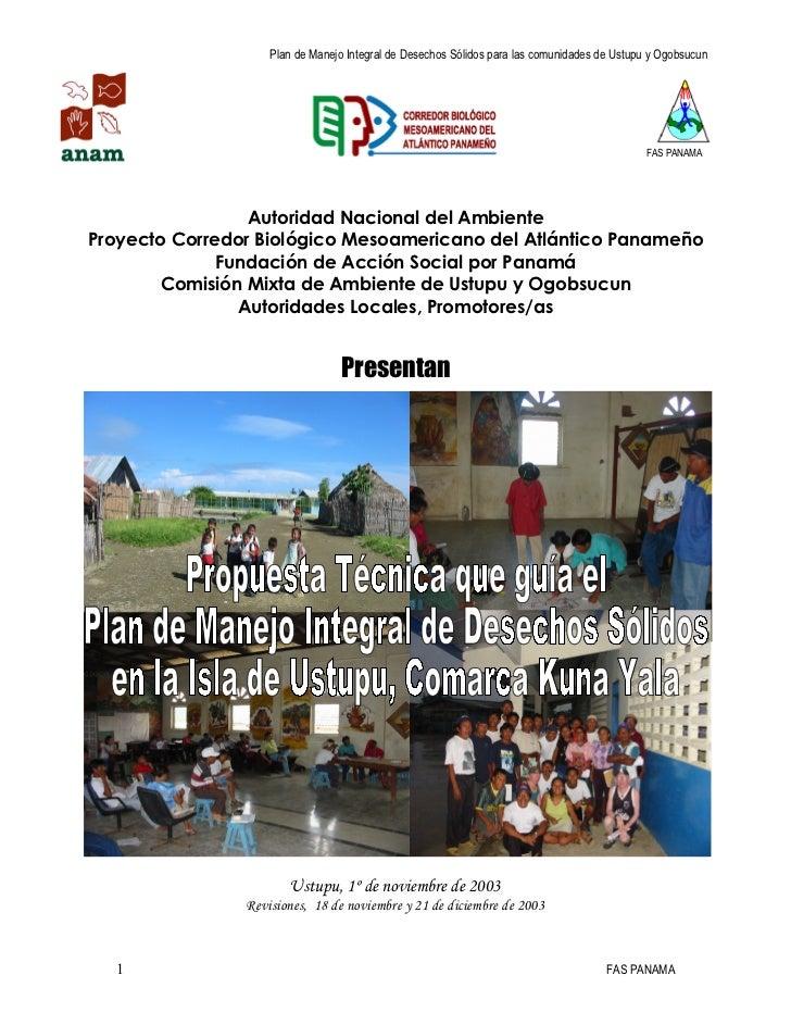 Plan de Manejo Integral de Desechos Sólidos para las comunidades de Ustupu y Ogobsucun                                    ...