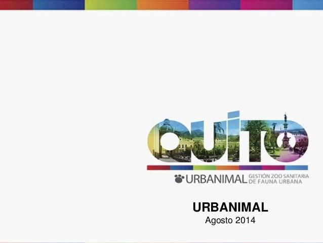 URBANIMAL Agosto 2014