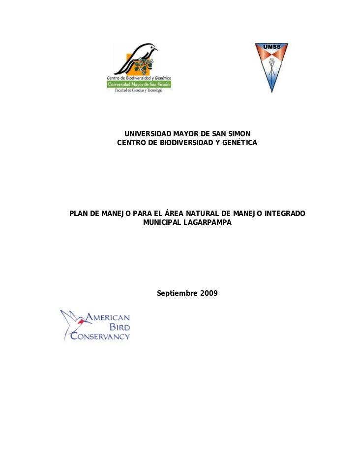UNIVERSIDAD MAYOR DE SAN SIMON           CENTRO DE BIODIVERSIDAD Y GENÉTICAPLAN DE MANEJO PARA EL ÁREA NATURAL DE MANEJO I...