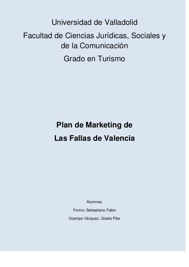 Universidad de ValladolidFacultad de Ciencias Jurídicas, Sociales y           de la Comunicación           Grado en Turism...
