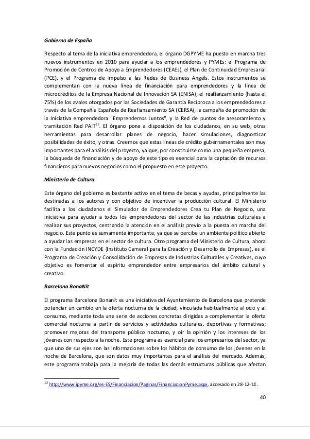 40 Gobierno de España Respecto al tema de la iniciativa emprendedora, el órgano DGPYME ha puesto en marcha tres nuevos ins...