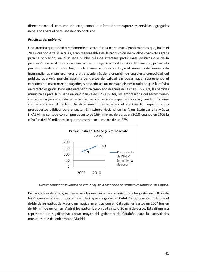 41 directamente el consumo de ocio, como la oferta de transporte y servicios agregados necesarios para el consumo de ocio ...