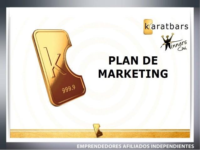 Plan de Marketing Karatbars - El ORO a TU Alcance Como Nunca Antes