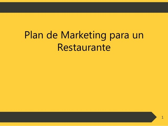 Plan de marketing de un restaurante p gina web for Como iniciar un restaurante