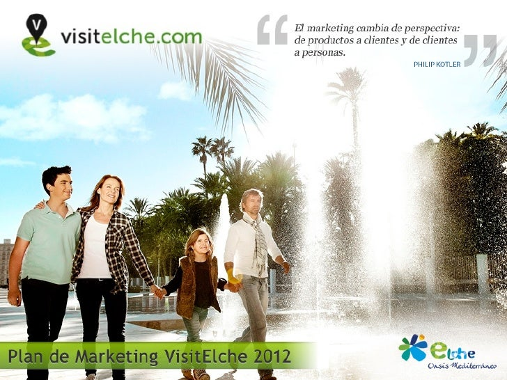 Plan de Marketing VisitElche 2012                                      1.Escenario                                      2....