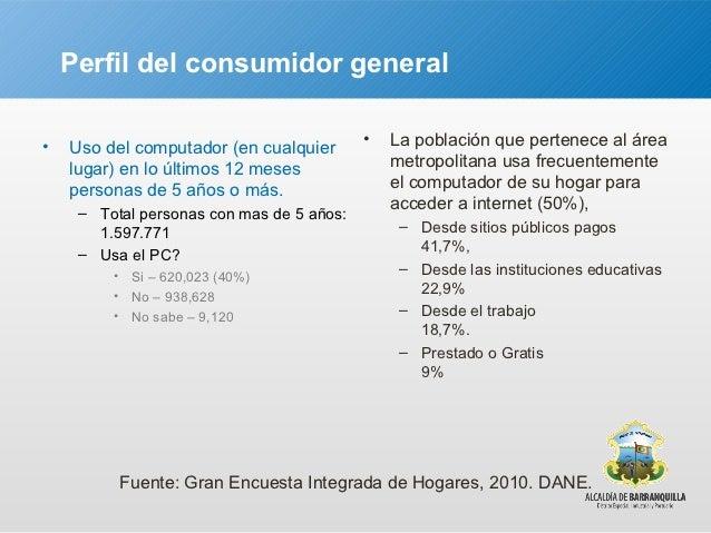 Perfil del consumidor general•   Participación por tipos de acceso. Cuarto trimestre 2011          Datos reportados por lo...