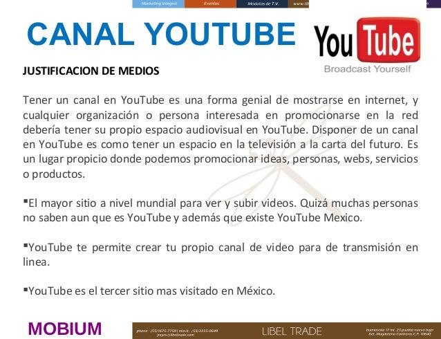 CANAL YOUTUBE JUSTIFICACION DE MEDIOS Tener un canal en YouTube es una forma genial de mostrarse en internet, y cualquier ...