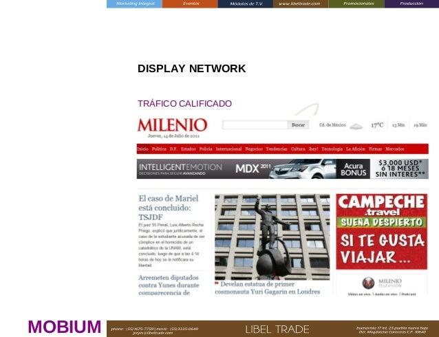 DISPLAY NETWORK TRÁFICO CALIFICADO  MOBIUM