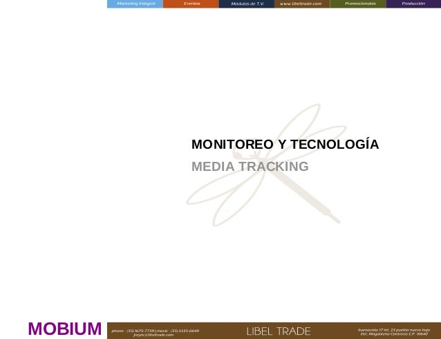 MONITOREO Y TECNOLOGÍA MEDIA TRACKING  MOBIUM