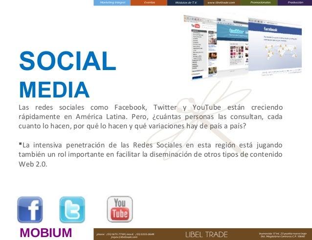 SOCIAL MEDIA   Las redes sociales como Facebook, Twitter y YouTube están creciendo rápidamente en América Latina. Pero, ¿...
