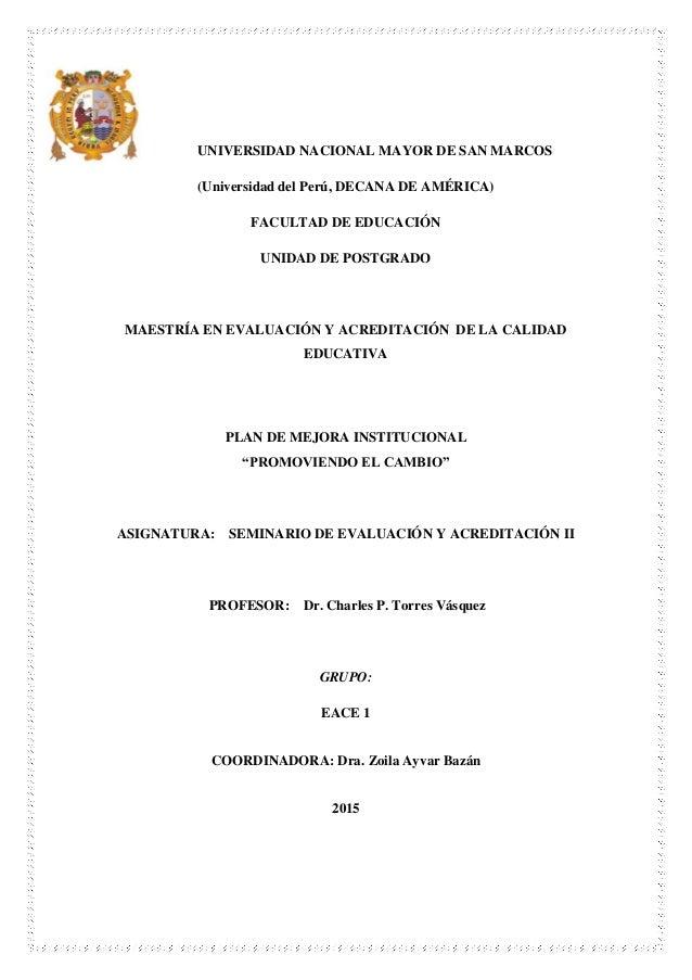 UNIVERSIDAD NACIONAL MAYOR DE SAN MARCOS (Universidad del Perú, DECANA DE AMÉRICA) FACULTAD DE EDUCACIÓN UNIDAD DE POSTGRA...