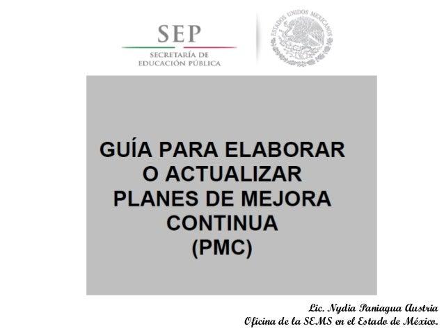 Lic. Nydia Paniagua Austria Oficina de la SEMS en el Estado de México.