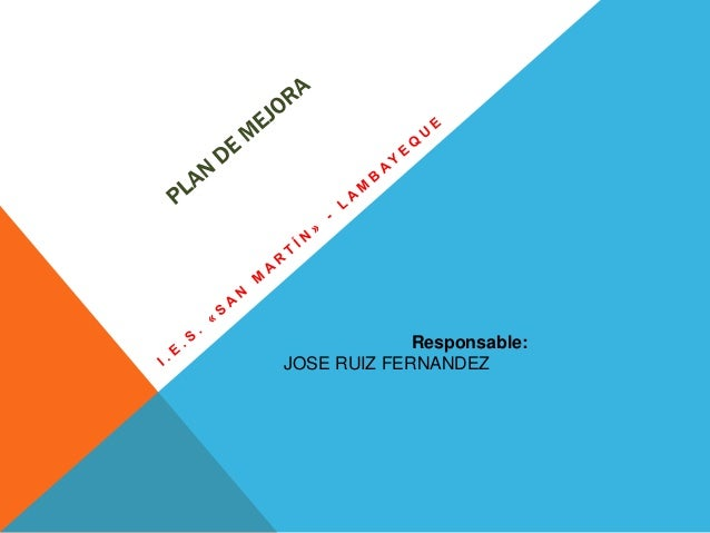 Responsable: JOSE RUIZ FERNANDEZ