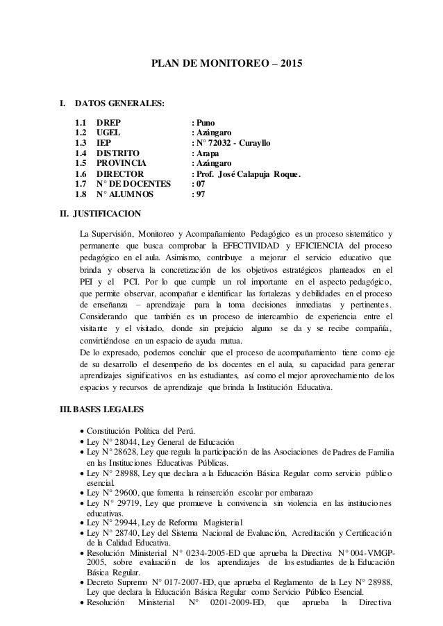 PLAN DE MONITOREO – 2015 I. DATOS GENERALES: 1.1 DREP : Puno 1.2 UGEL : Azángaro 1.3 IEP : N° 72032 - Curayllo 1.4 DISTRIT...