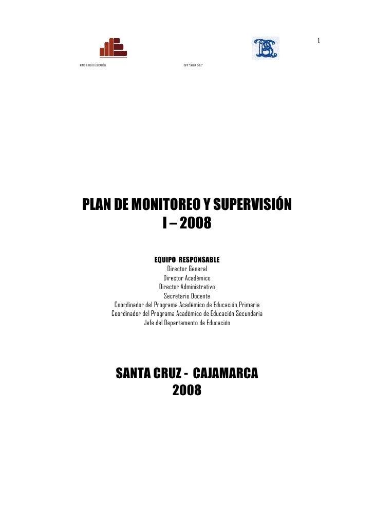 """1MINISTERIO DE EDUCACIÓN                              ISPP """"SANTA CRUZ""""  PLAN DE MONITOREO Y SUPERVISIÓN              I – ..."""
