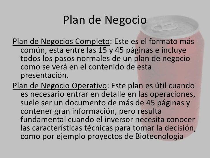 Plan de Negocio<br />Plan de Negocio Ejecutivo: Este generalmente se utiliza para bancos, inversores que se conocen, o cua...