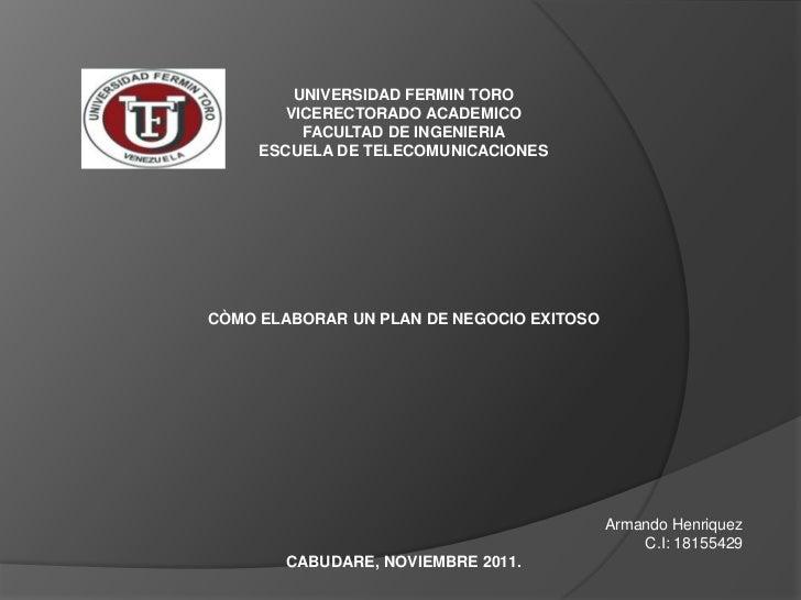 UNIVERSIDAD FERMIN TORO        VICERECTORADO ACADEMICO          FACULTAD DE INGENIERIA     ESCUELA DE TELECOMUNICACIONESCÒ...
