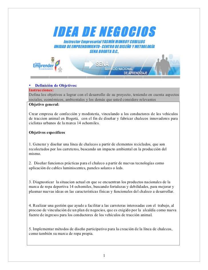 IDEA DE NEGOCIOS                    Instructor Empresarial YASMÍN MONROY CUBILLOS               UNIDAD DE EMPRENDIMIENTO- ...