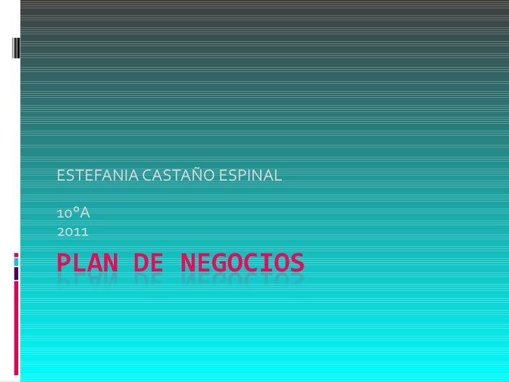ESTEFANIA CASTAÑO ESPINAL 10°A 2011
