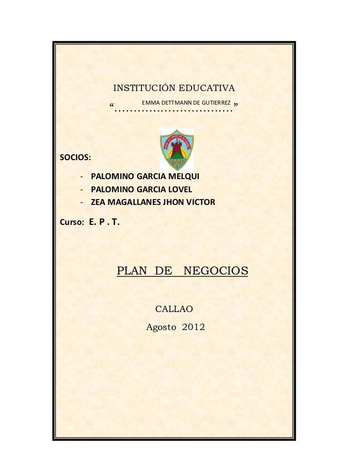 "INSTITUCIÓN EDUCATIVA                   EMMA DETTMANN DE GUTIERREZ             ""………………………….""SOCIOS:     - PALOMINO GARCIA ..."