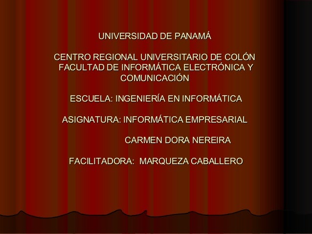 UNIVERSIDAD DDEE PPAANNAAMMÁÁ  CCEENNTTRROO RREEGGIIOONNAALL UUNNIIVVEERRSSIITTAARRIIOO DDEE CCOOLLÓÓNN  FFAACCUULLTTAADD ...