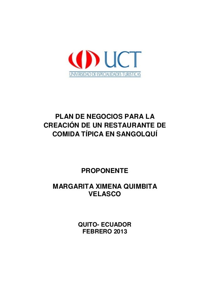 PLAN DE NEGOCIOS PARA LA CREACIÓN DE UN RESTAURANTE DE COMIDA TÍPICA EN SANGOLQUÍ PROPONENTE MARGARITA XIMENA QUIMBITA VEL...
