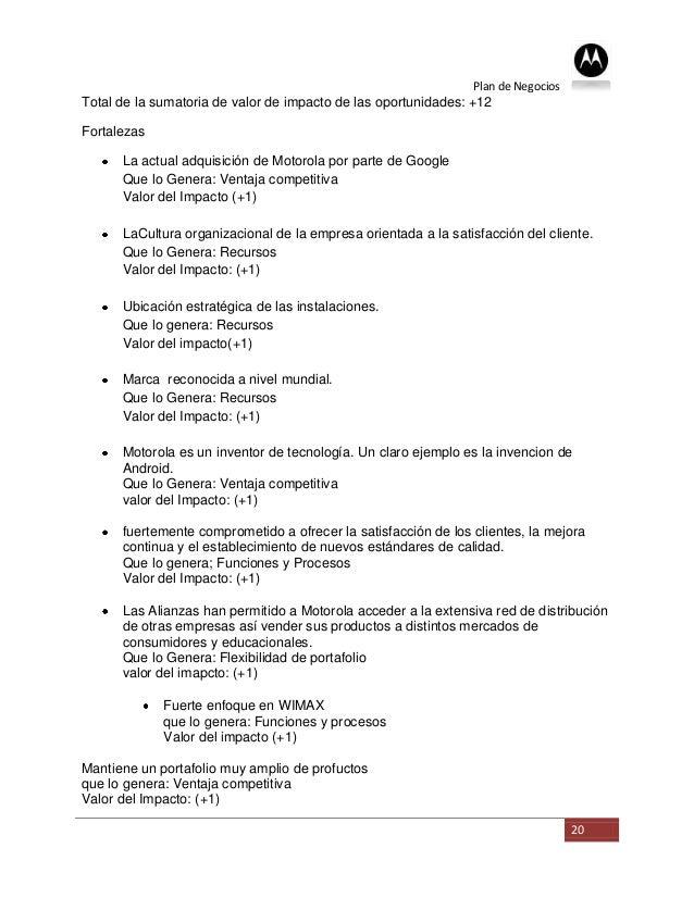 Plan de NegociosTotal de la sumatoria de valor de impacto de las oportunidades: +12Fortalezas      La actual adquisición d...