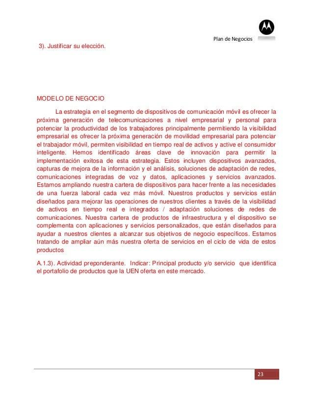 Plan de Negocios3). Justificar su elección.MODELO DE NEGOCIO        La estrategia en el segmento de dispositivos de comuni...