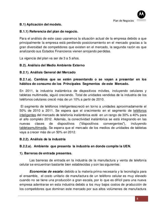 Plan de NegociosB.1) Aplicación del modelo.B.1.1) Referencia del plan de negocio.Para el análisis de este caso usaremos la...
