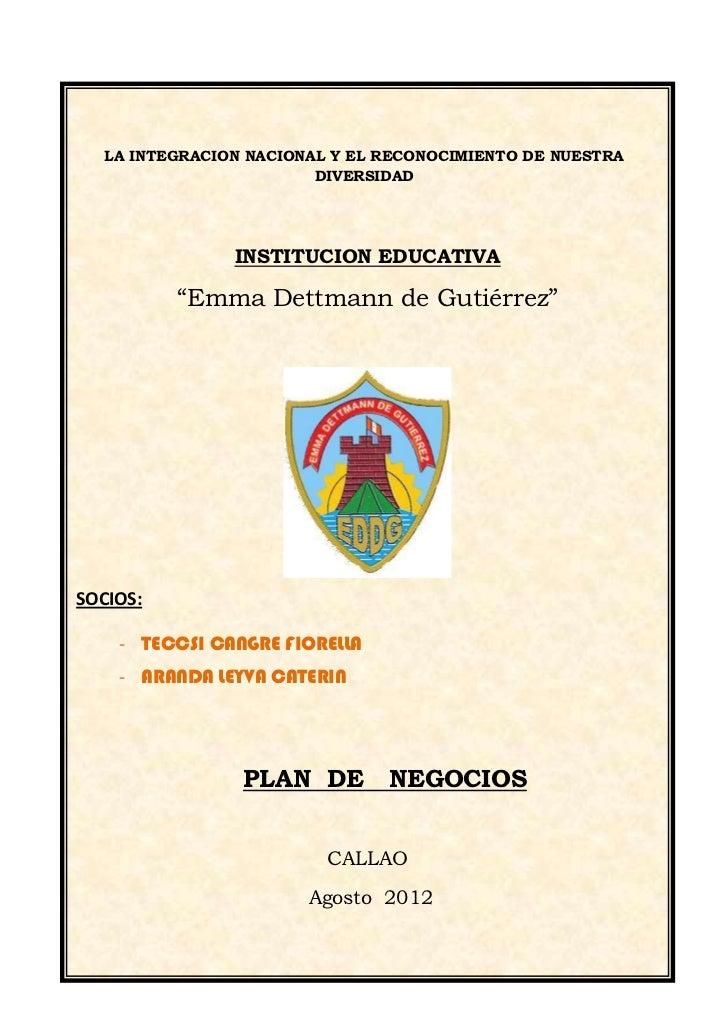 LA INTEGRACION NACIONAL Y EL RECONOCIMIENTO DE NUESTRA                        DIVERSIDAD               INSTITUCION EDUCATI...