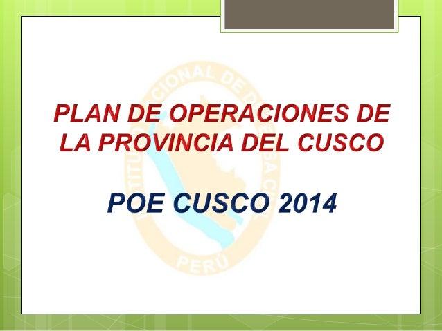 Que es el P.O.E. Es un plan operativo que organiza la respuesta y rehabilitación ante emergencias. Las Operaciones de Emer...