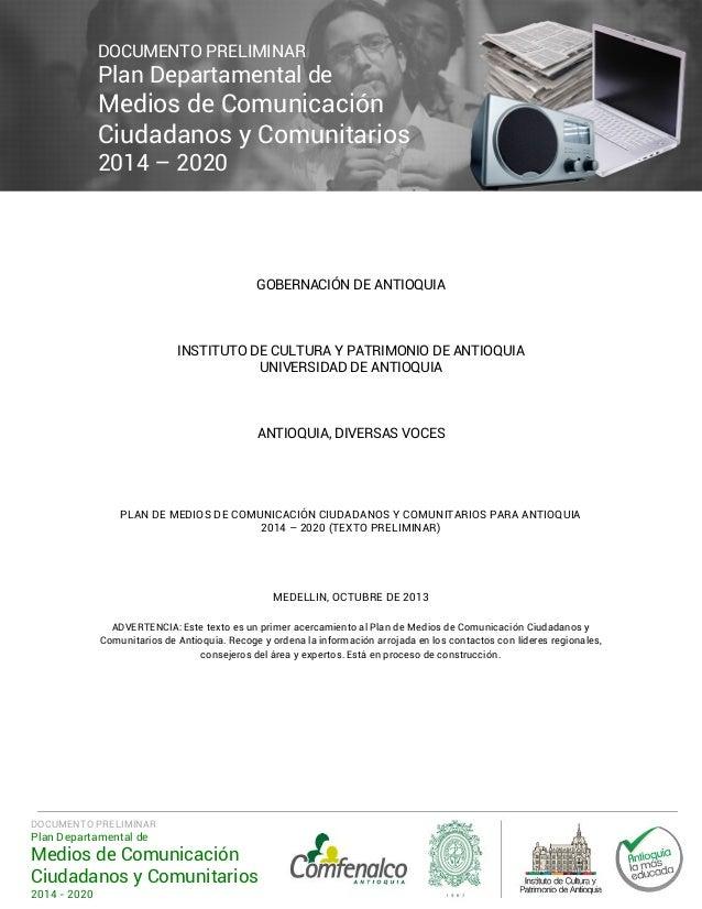 DOCUMENTO PRELIMINAR  Plan Departamental de  Medios de Comunicación Ciudadanos y Comunitarios 2014 – 2020  GOBERNACIÓN DE ...