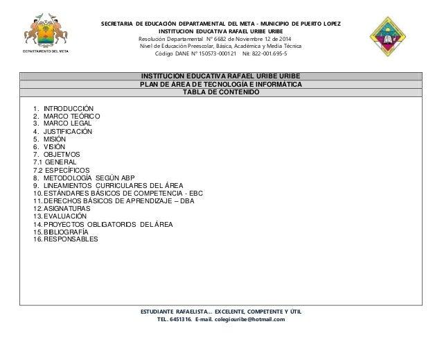 SECRETARIA DE EDUCACIÓN DEPARTAMENTAL DEL META - MUNICIPIO DE PUERTO LOPEZ INSTITUCION EDUCATIVA RAFAEL URIBE URIBE Resolu...