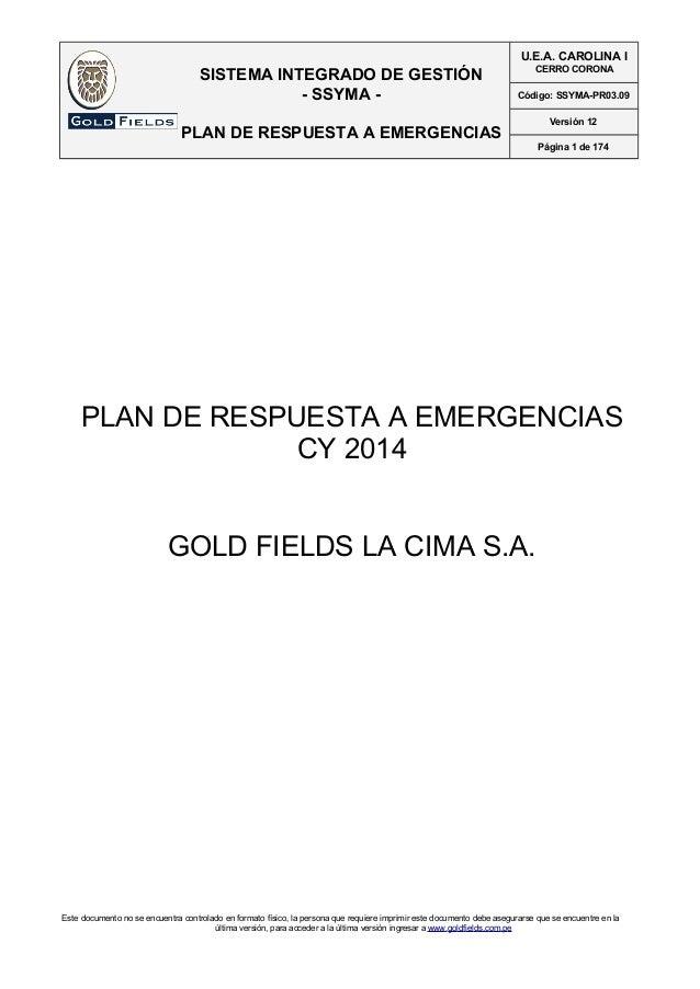 SISTEMA INTEGRADO DE GESTIÓN  - SSYMA -  PLAN DE RESPUESTA A EMERGENCIAS  Este documento no se encuentra controlado en for...