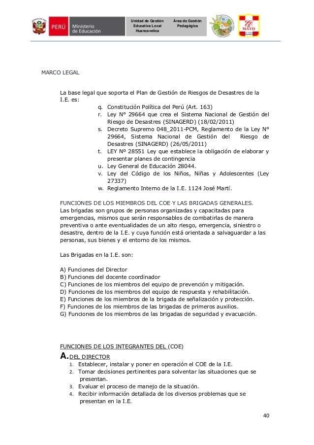 40 Unidad de Gestión Educativa Local Huancavelica Área de Gestión Pedagógica MARCO LEGAL La base legal que soporta el Plan...