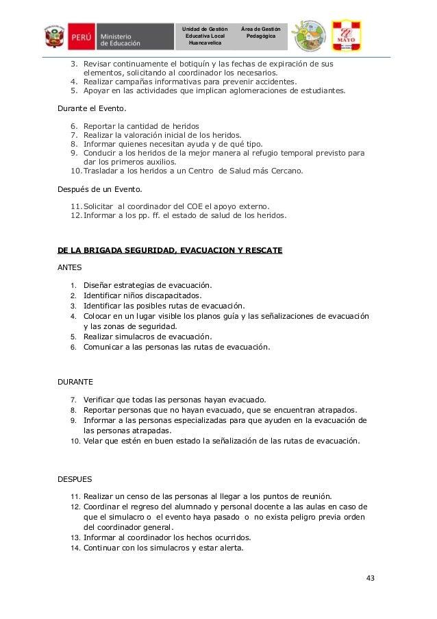 43 Unidad de Gestión Educativa Local Huancavelica Área de Gestión Pedagógica 3. Revisar continuamente el botiquín y las fe...