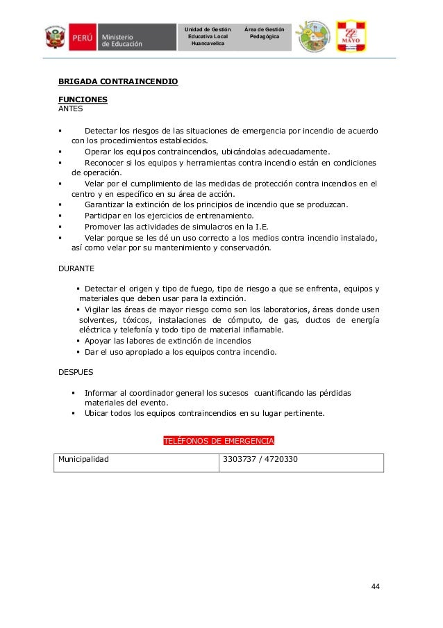44 Unidad de Gestión Educativa Local Huancavelica Área de Gestión Pedagógica BRIGADA CONTRAINCENDIO FUNCIONES ANTES  Dete...
