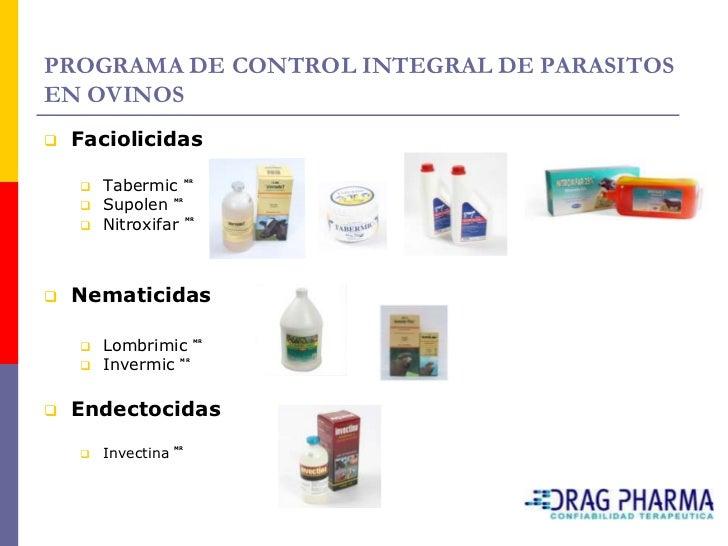 PROGRAMA DE CONTROL INTEGRAL DE PARASITOS EN OVINOS    Productos Mixtos        Supolen Plus MR       Endofaciol MR    ...