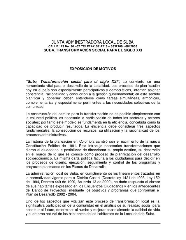 JUNTA ADMINISTRADORA LOCAL DE SUBA CALLE 143 No. 90 –57 TELEFAX 6814218 – 6837100 - 6812058 SUBA, TRANSFORMACIÓN SOCIAL PA...