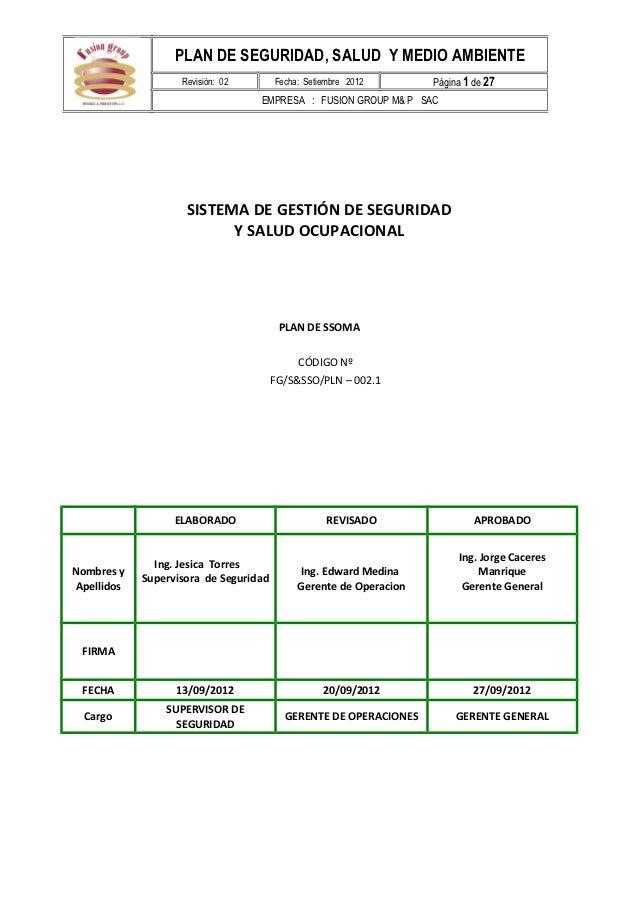 PLAN DE SEGURIDAD, SALUD Y MEDIO AMBIENTE                   Revisión: 02        Fecha: Setiembre 2012       Página 1 de 27...