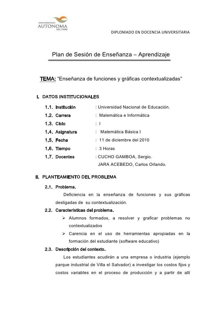 """Plan de Sesión de Enseñanza – Aprendizaje<br />TEMA: """"Enseñanza de funciones y gráficas contextualizadas""""<br />DATOS INSTI..."""