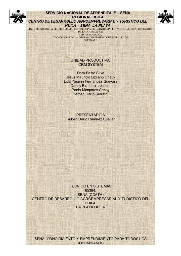 SERVICIO NACIONAL DE APRENDIZAJE – SENA                   REGIONAL HUILACENTRO DE DESARROLLO AGROEMPRESARIAL Y TURISTICO D...
