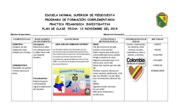 ESCUELA NORMAL SUPERIOR DE PIEDECUESTA PROGRAMA DE FORMACIÓN COMPLEMENTARIA PRACTICA PEDAGOGICA INVESTIGATIVA PLAN DE CLAS...