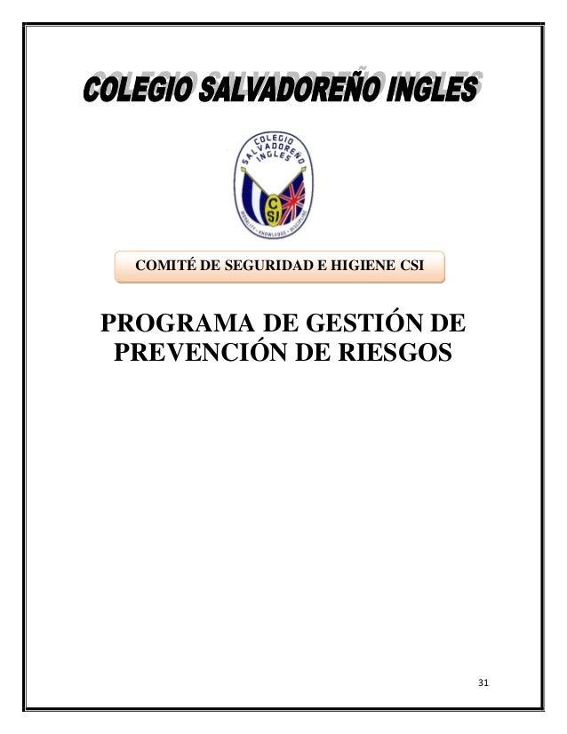 COMITÉ DE SEGURIDAD E HIGIENE CSIPROGRAMA DE GESTIÓN DE PREVENCIÓN DE RIESGOS                                      31