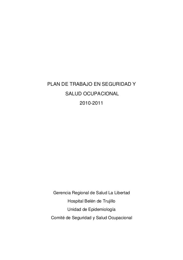PLAN DE TRABAJO EN SEGURIDAD Y        SALUD OCUPACIONAL               2010-2011  Gerencia Regional de Salud La Libertad   ...