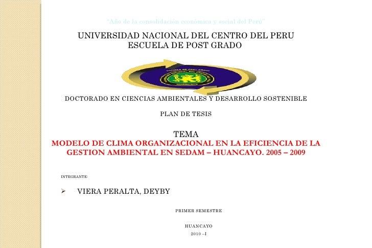 """"""" Año de la consolidación económica y social del Perú"""" UNIVERSIDAD NACIONAL DEL CENTRO DEL PERU ESCUELA DE POST GRADO  DOC..."""