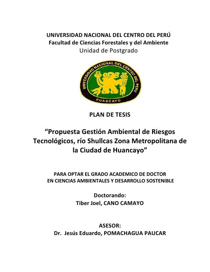 UNIVERSIDAD NACIONAL DEL CENTRO DEL PERÚ      Facultad de Ciencias Forestales y del Ambiente                 Unidad de Pos...