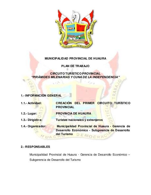 """MUNICIPALIDAD PROVINCIAL DE HUAURA PLAN DE TRABAJO CIRCUITO TURÍSTICO PROVINCIAL """"PIRÁMIDES MILENARIAS Y CUNA DE LA INDEPE..."""